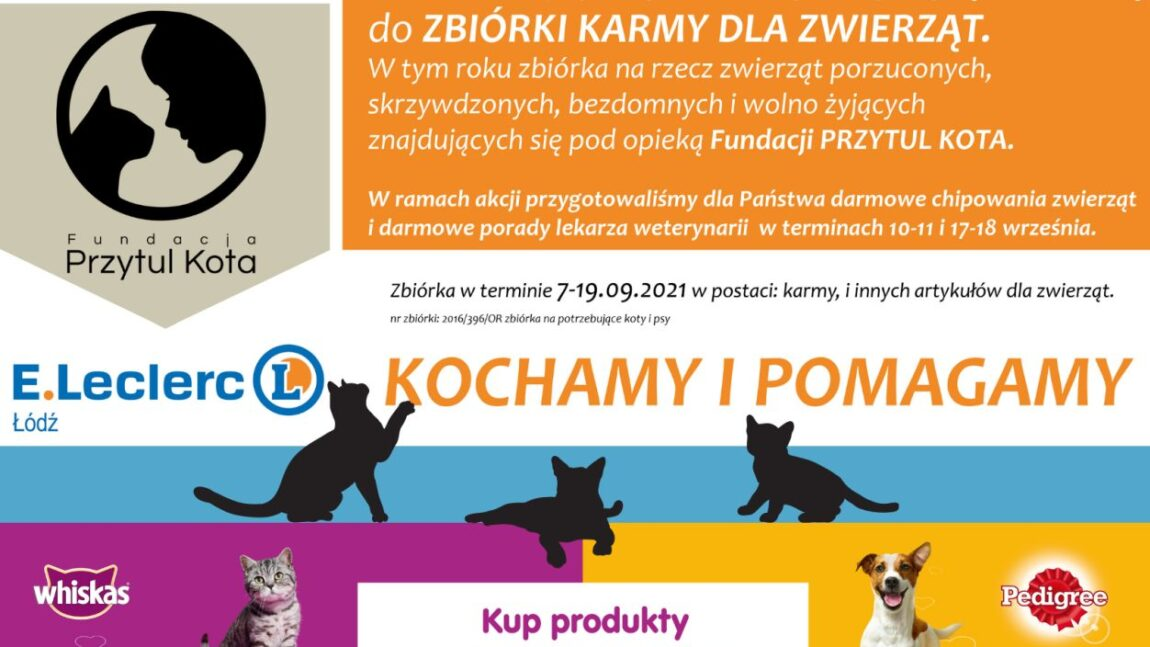 E.Leclerc Łódź: Kochamy i pomagamy!